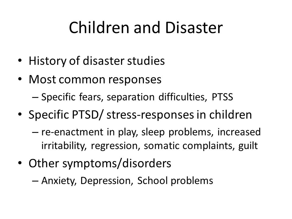 Children and Disaster History of disaster studies