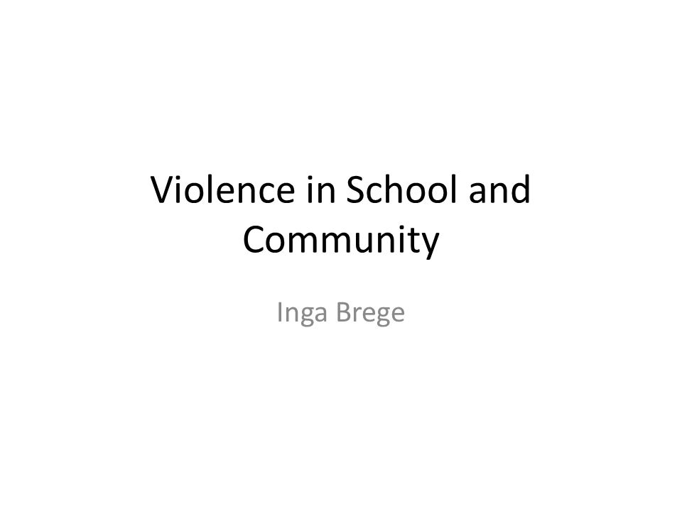 Violence in School and Community