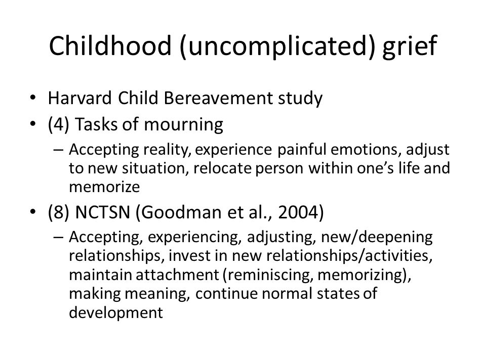 Childhood (uncomplicated) grief