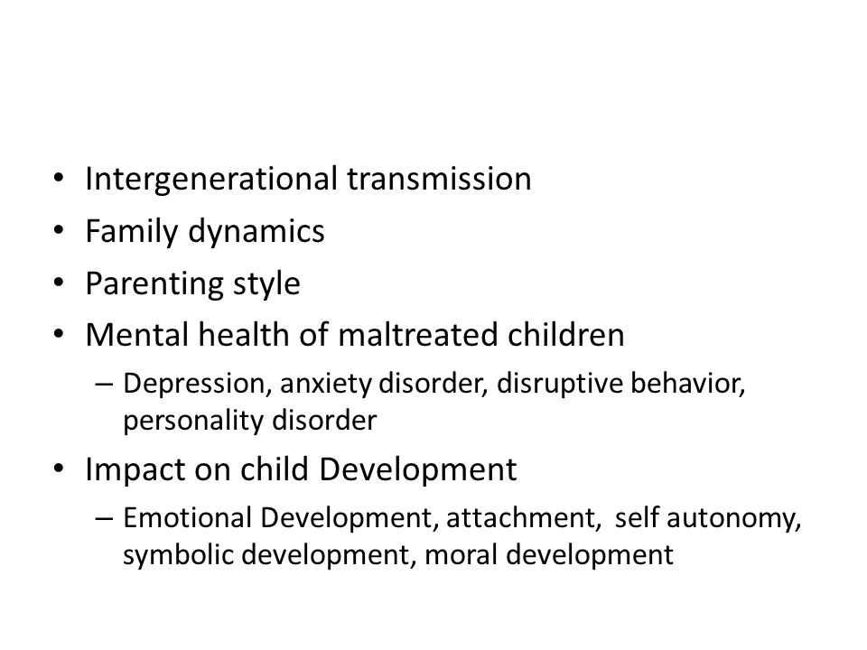 Intergenerational transmission Family dynamics Parenting style