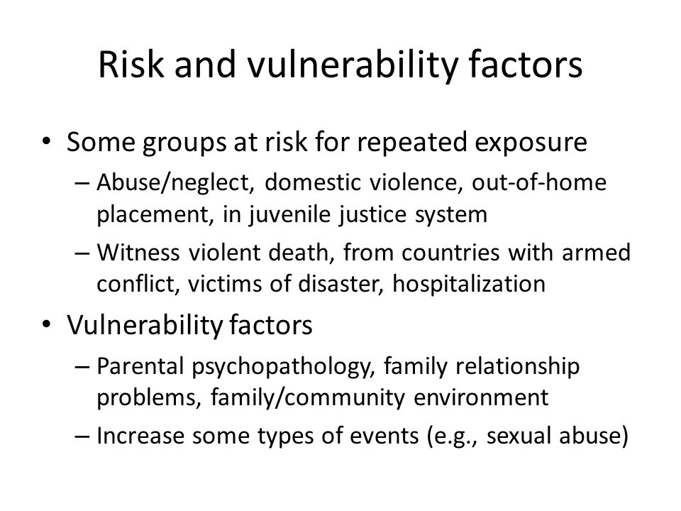 Risk and vulnerability factors