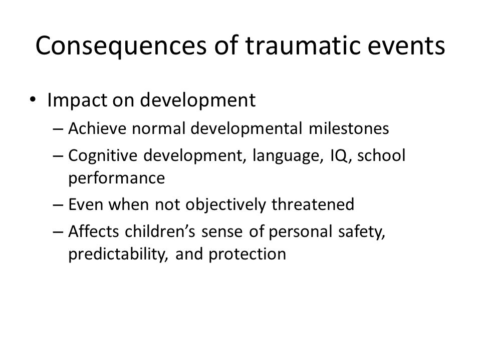 Consequences of traumatic events