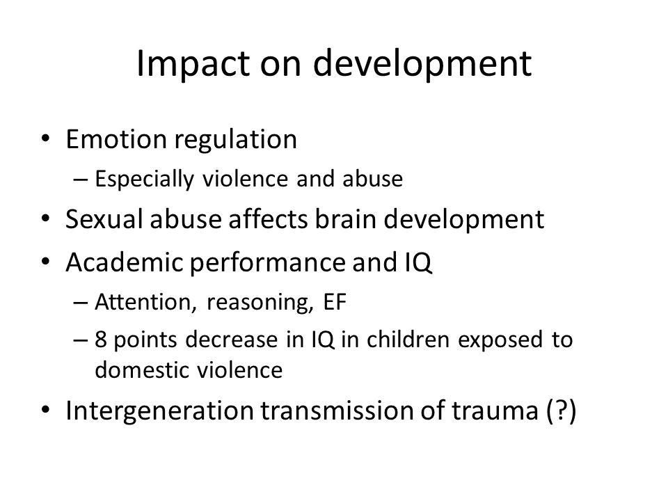 Impact on development Emotion regulation