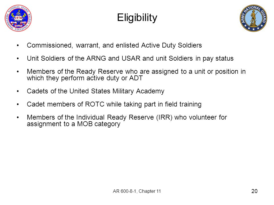 Eligibility Commissioned, warrant, and enlisted Active Duty Soldiers