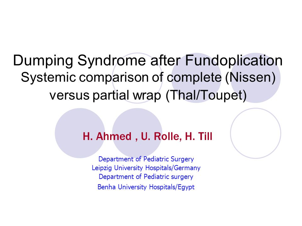 Dumping Syndrome after Fundoplication Systemic comparison of complete (Nissen) versus partial wrap (Thal/Toupet)