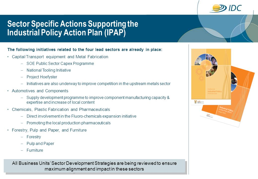 Sector Specific Actions Supporting the Industrial Policy Action Plan (IPAP)