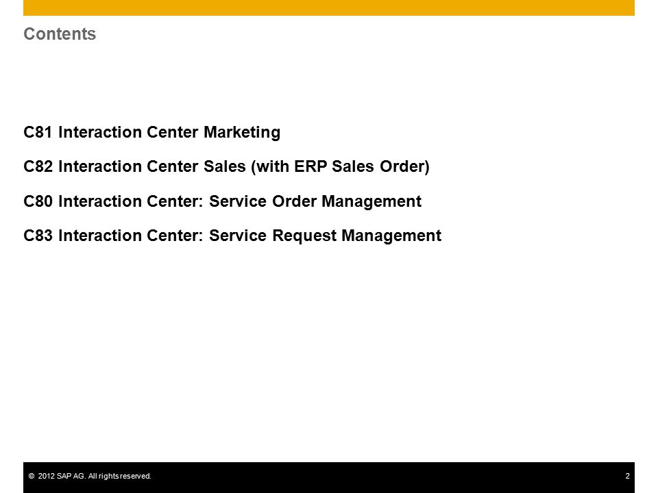 Contents C81 Interaction Center Marketing