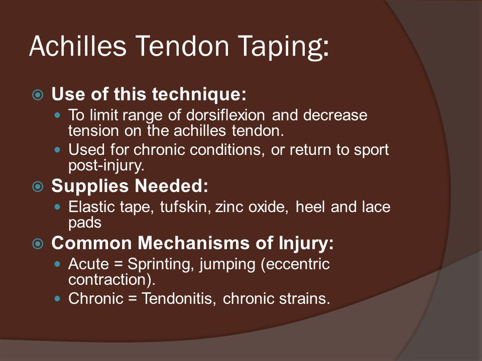 Achilles Tendon Taping: