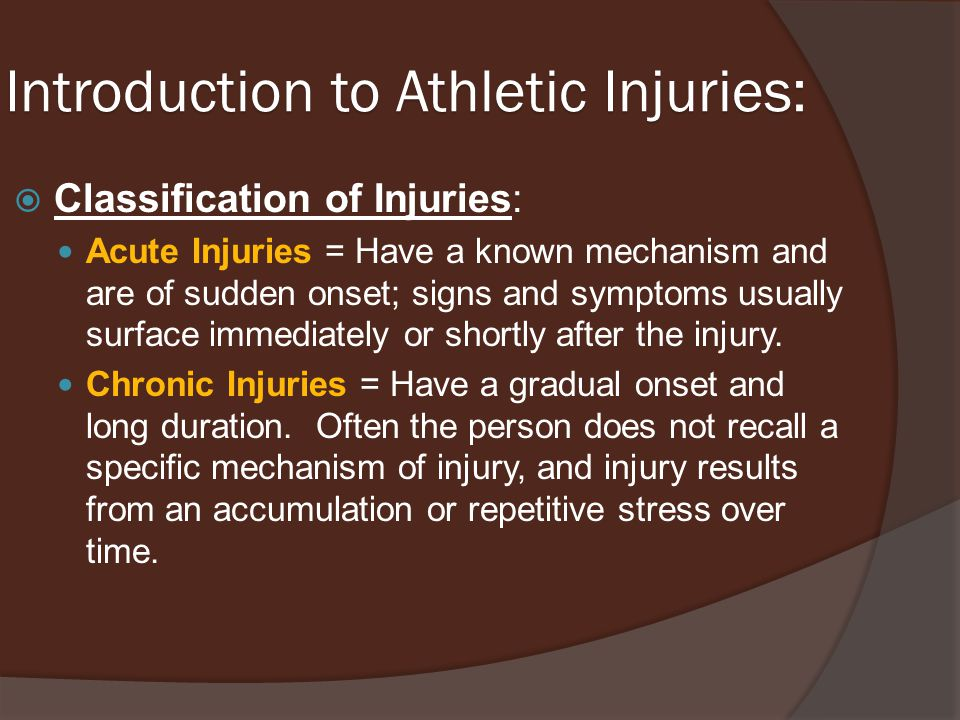 Introduction to Athletic Injuries: