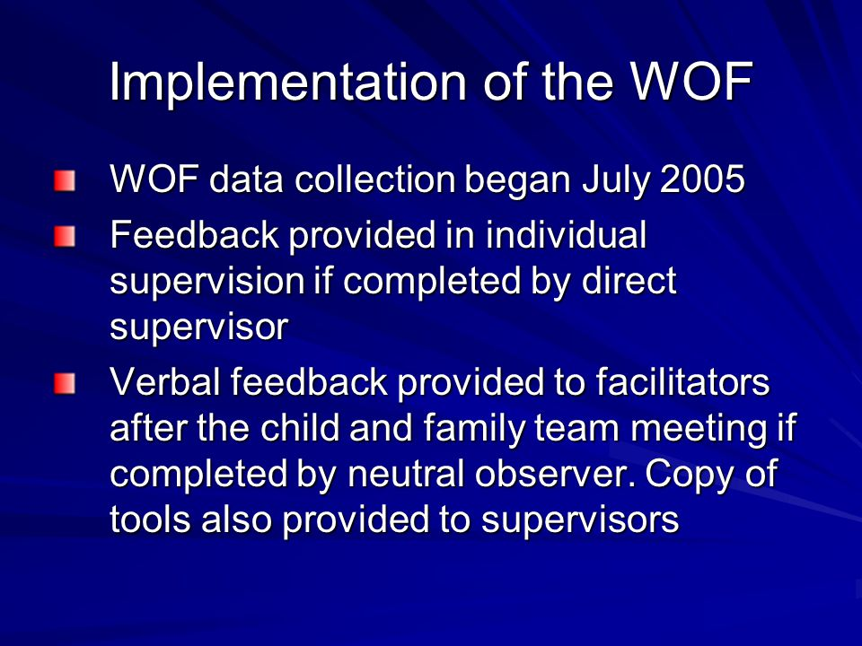 Implementation of the WOF