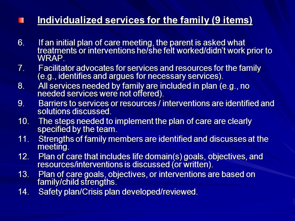 Individualized services for the family (9 items)