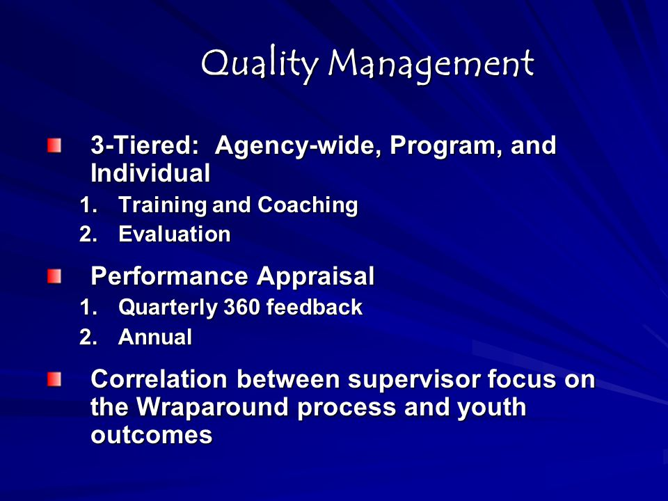 Quality Management 3-Tiered: Agency-wide, Program, and Individual