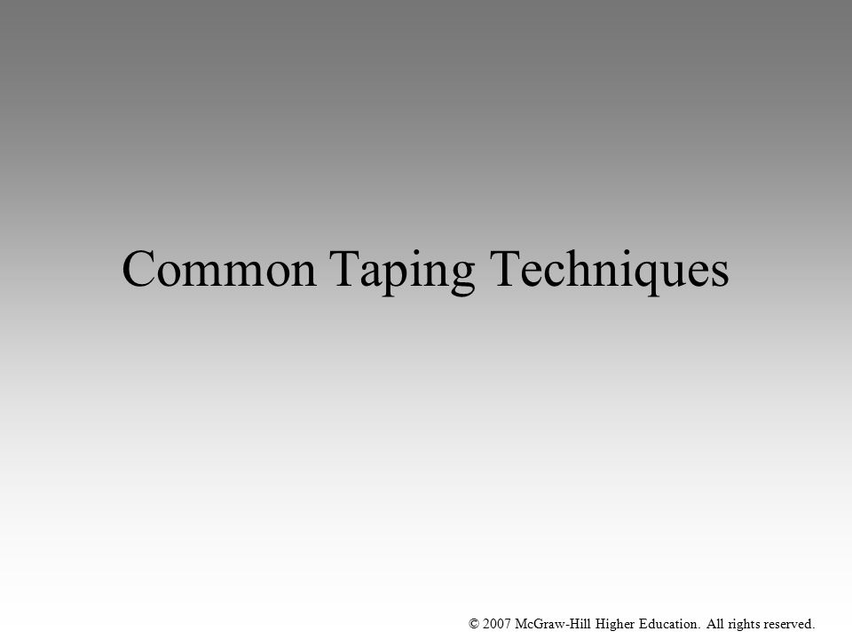Common Taping Techniques