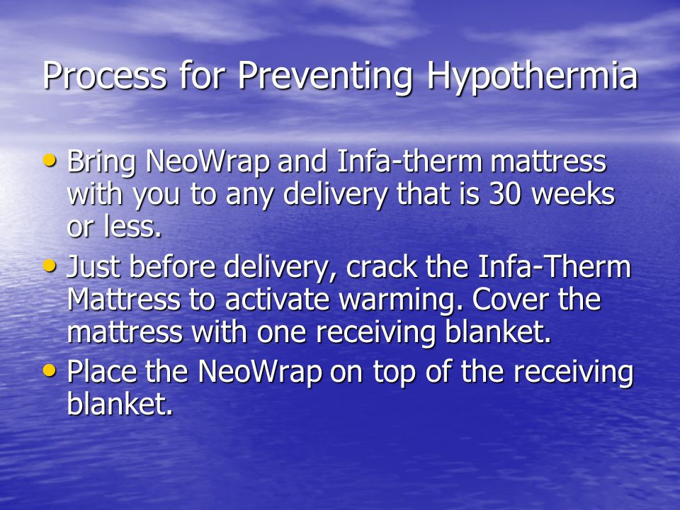 Process for Preventing Hypothermia