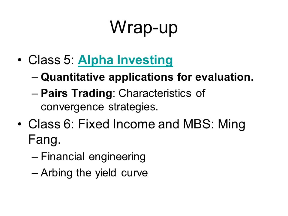 Wrap-up Class 5: Alpha Investing