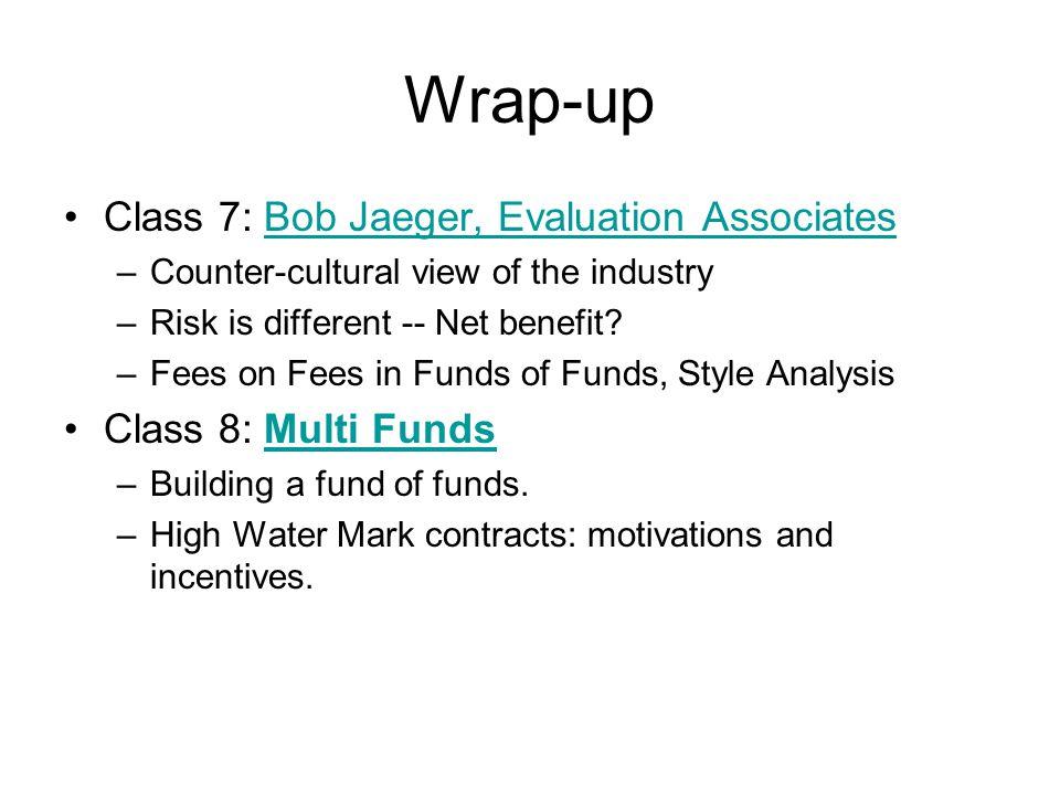 Wrap-up Class 7: Bob Jaeger, Evaluation Associates