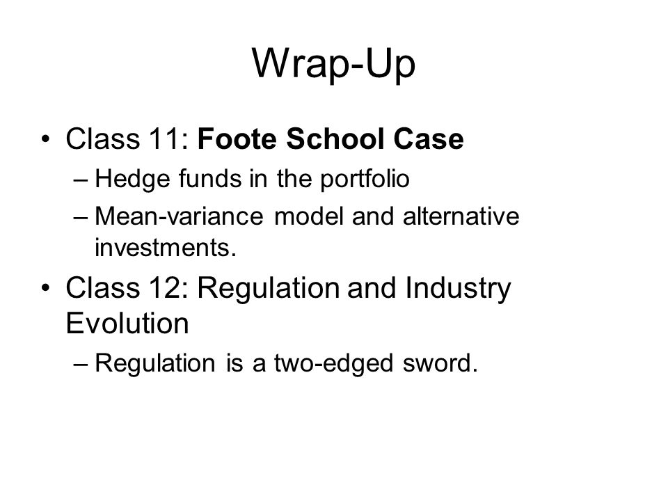 Wrap-Up Class 11: Foote School Case