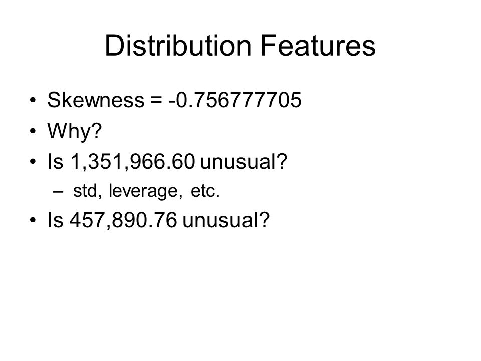 Distribution Features