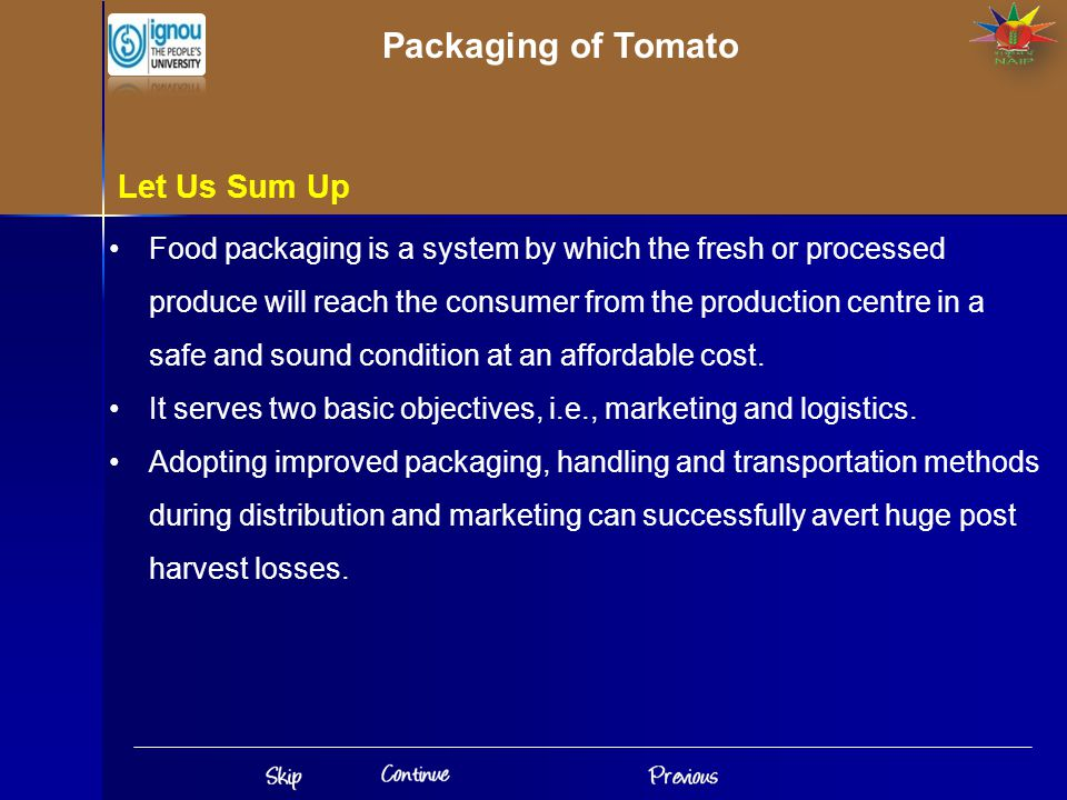 Packaging of Tomato Let Us Sum Up