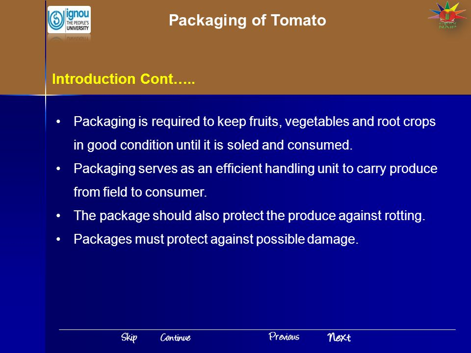 Packaging of Tomato Introduction Cont…..