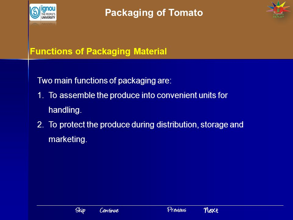 Packaging of Tomato Functions of Packaging Material