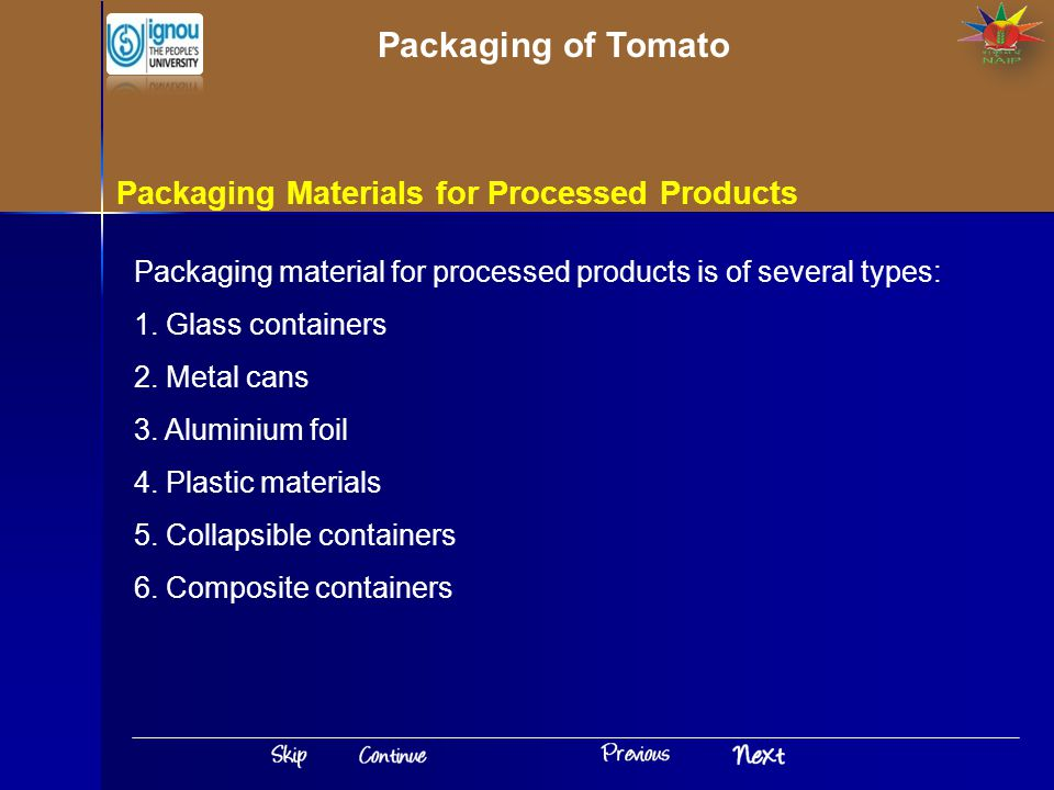 Packaging of Tomato Packaging Materials for Processed Products