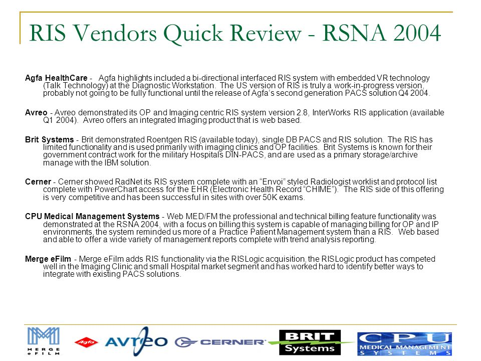 RIS Vendors Quick Review - RSNA 2004