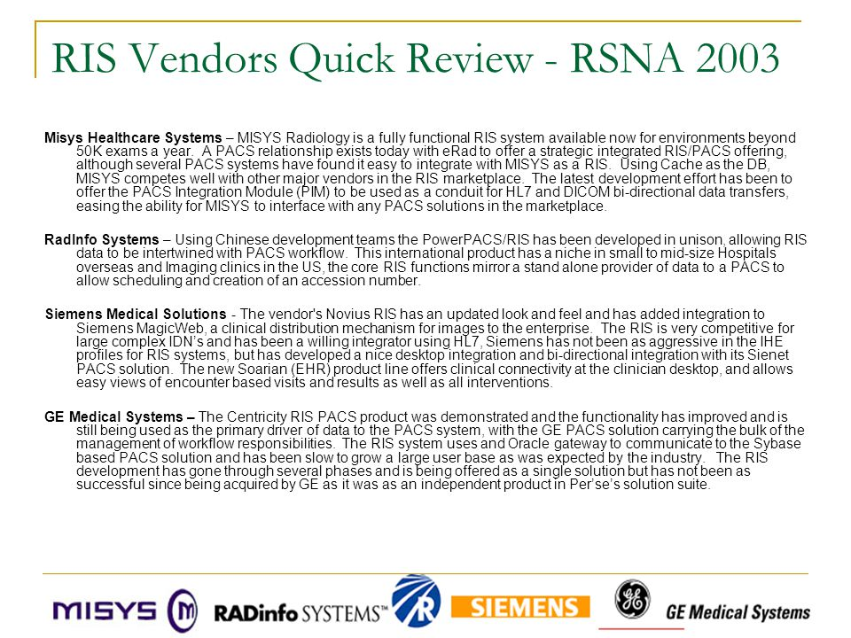 RIS Vendors Quick Review - RSNA 2003