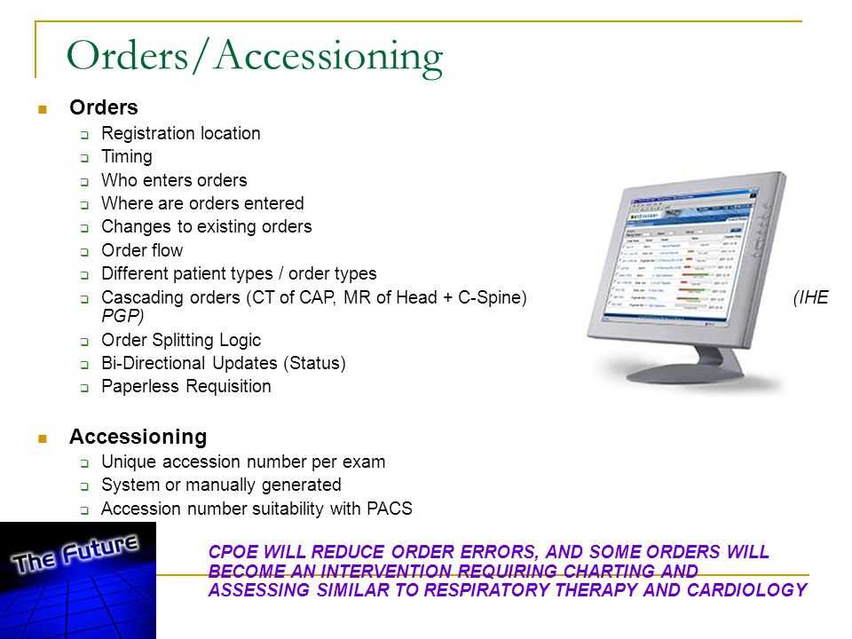 Orders/Accessioning Orders Accessioning Registration location Timing
