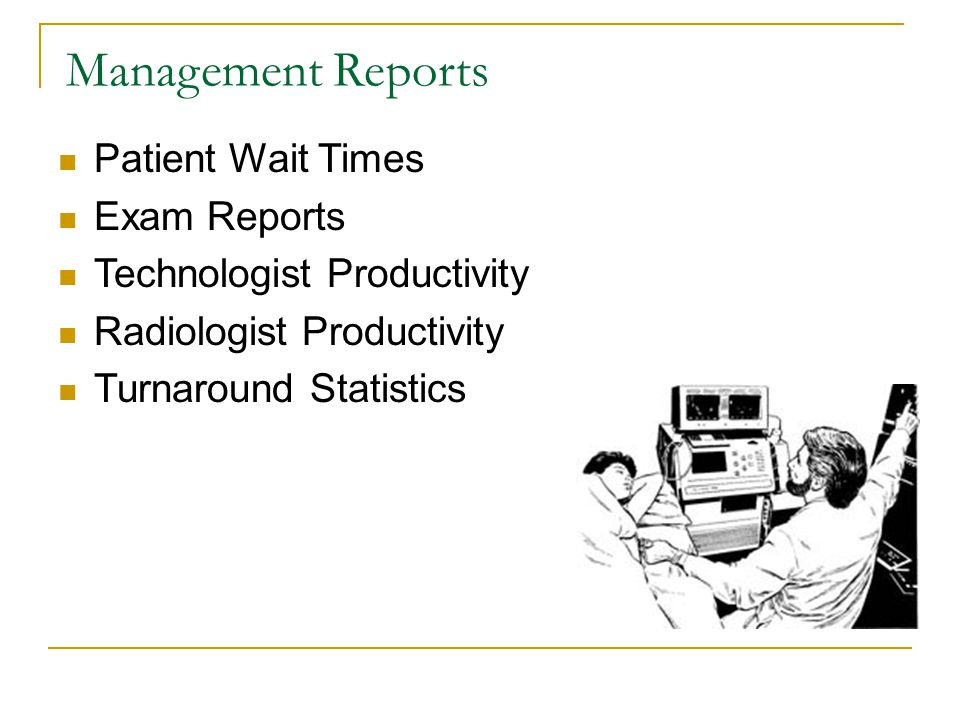 Management Reports Patient Wait Times Exam Reports