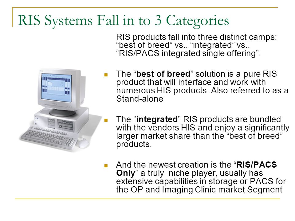 RIS Systems Fall in to 3 Categories