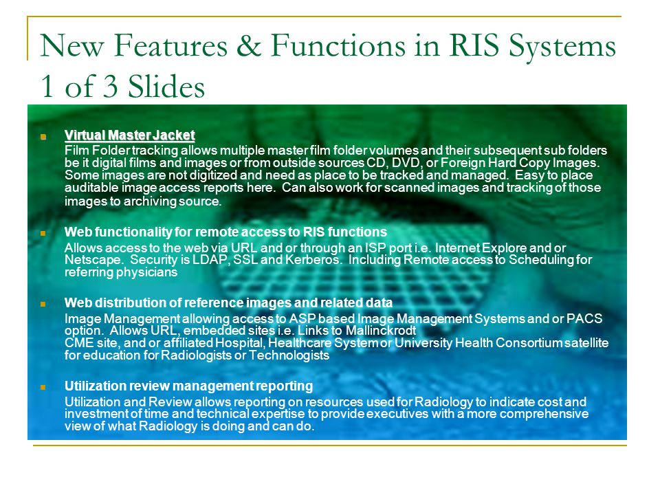 New Features & Functions in RIS Systems 1 of 3 Slides