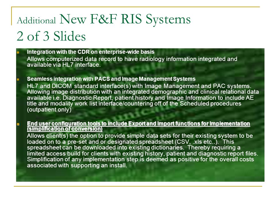 Additional New F&F RIS Systems 2 of 3 Slides