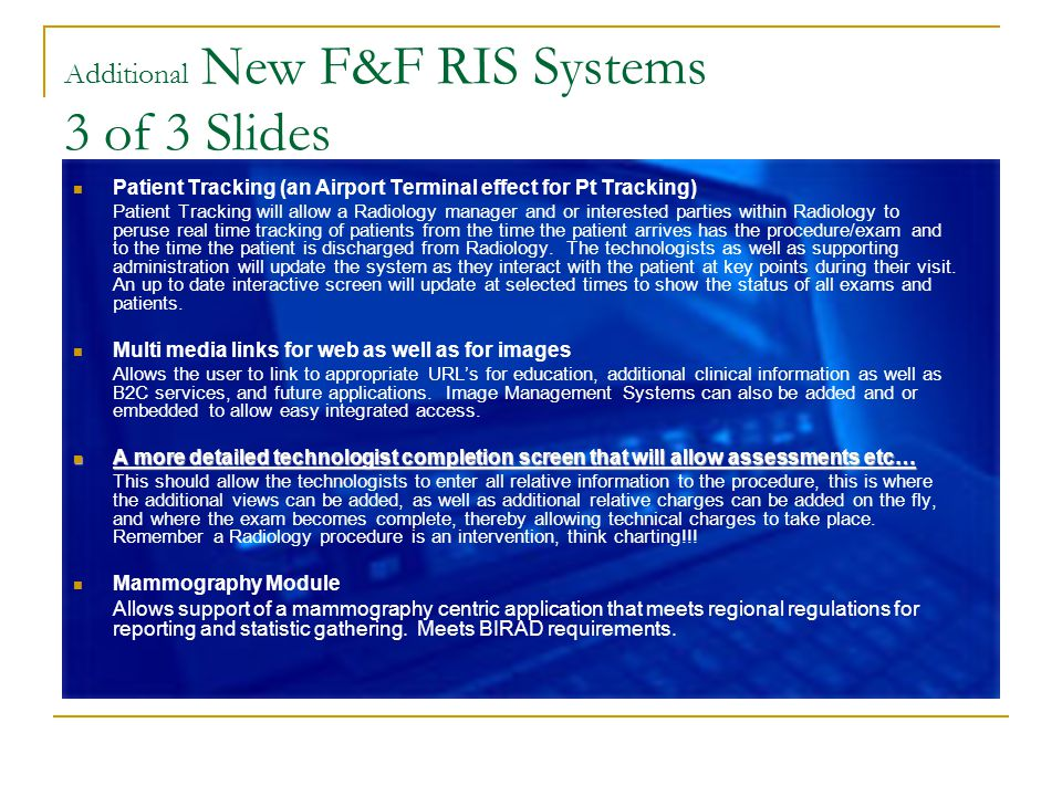 Additional New F&F RIS Systems 3 of 3 Slides