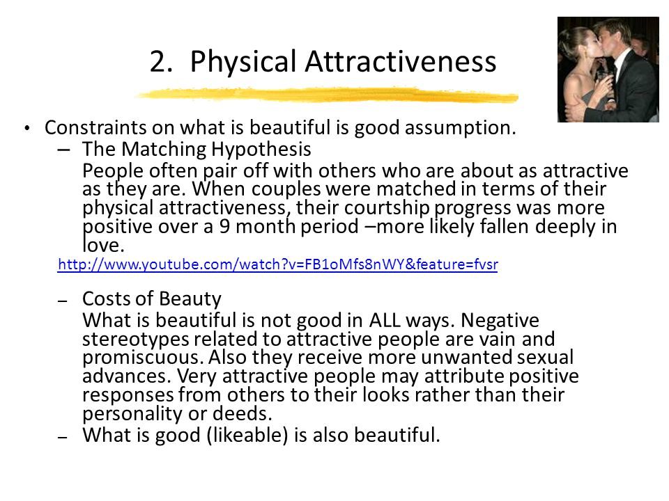 2. Physical Attractiveness