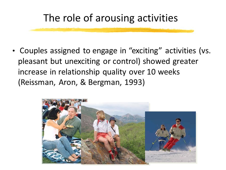 The role of arousing activities