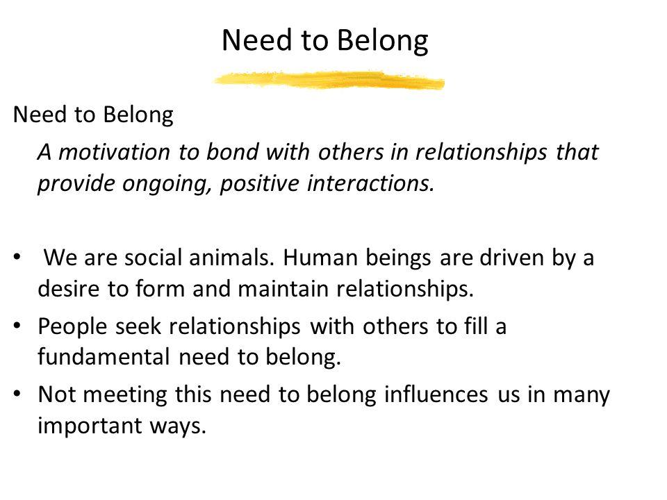 Need to Belong Need to Belong