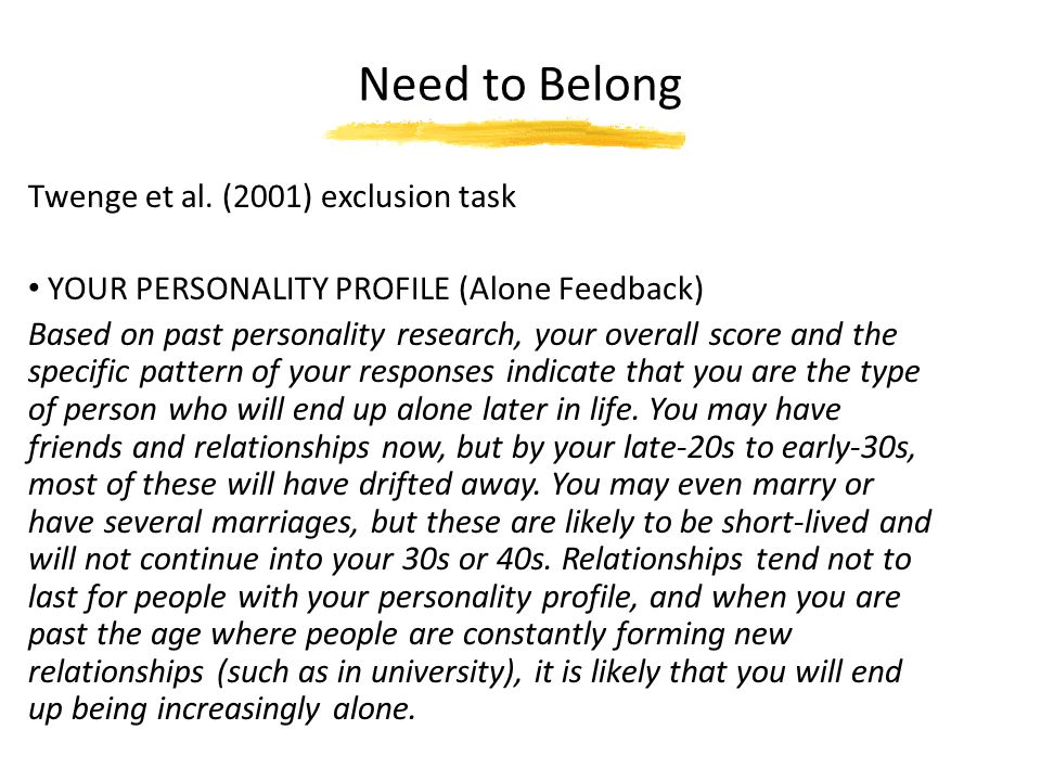Need to Belong Twenge et al. (2001) exclusion task