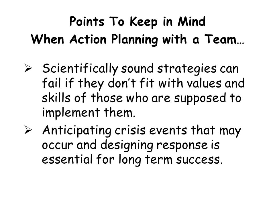 Points To Keep in Mind When Action Planning with a Team…