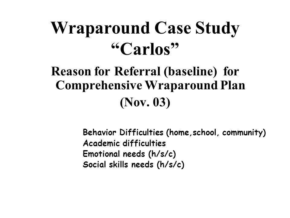 Wraparound Case Study Carlos