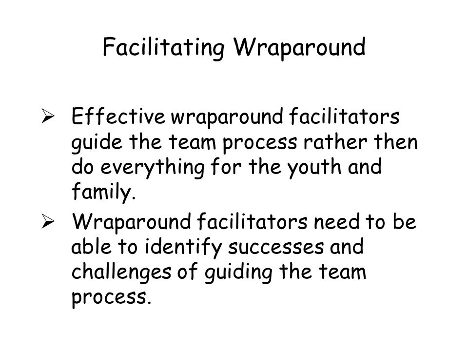 Facilitating Wraparound
