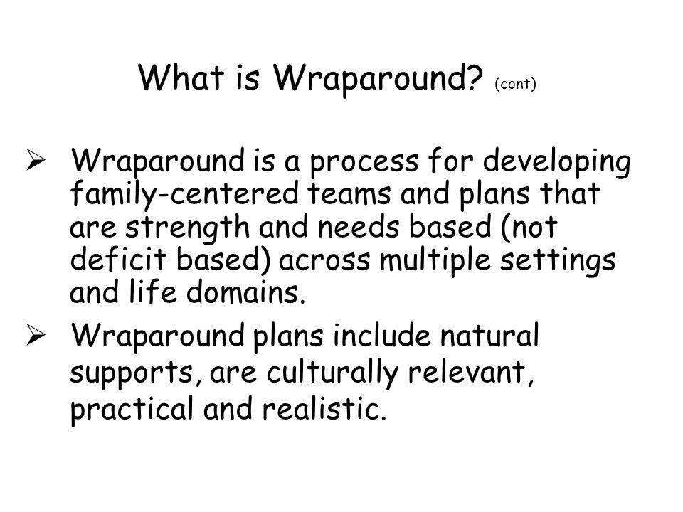 What is Wraparound (cont)