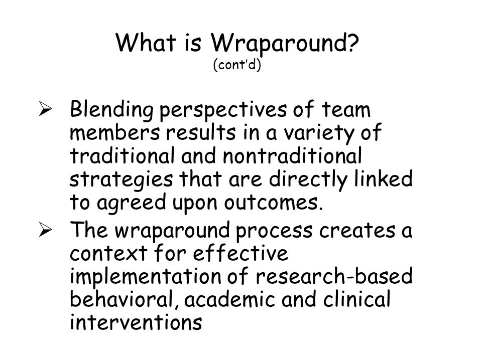 What is Wraparound (cont'd)