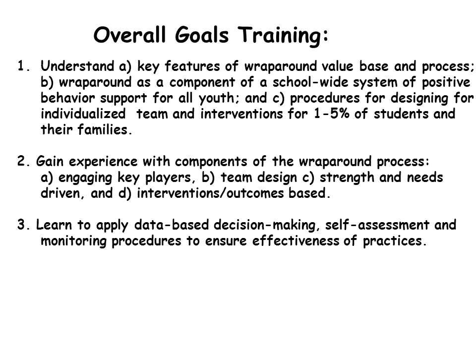 Overall Goals Training: