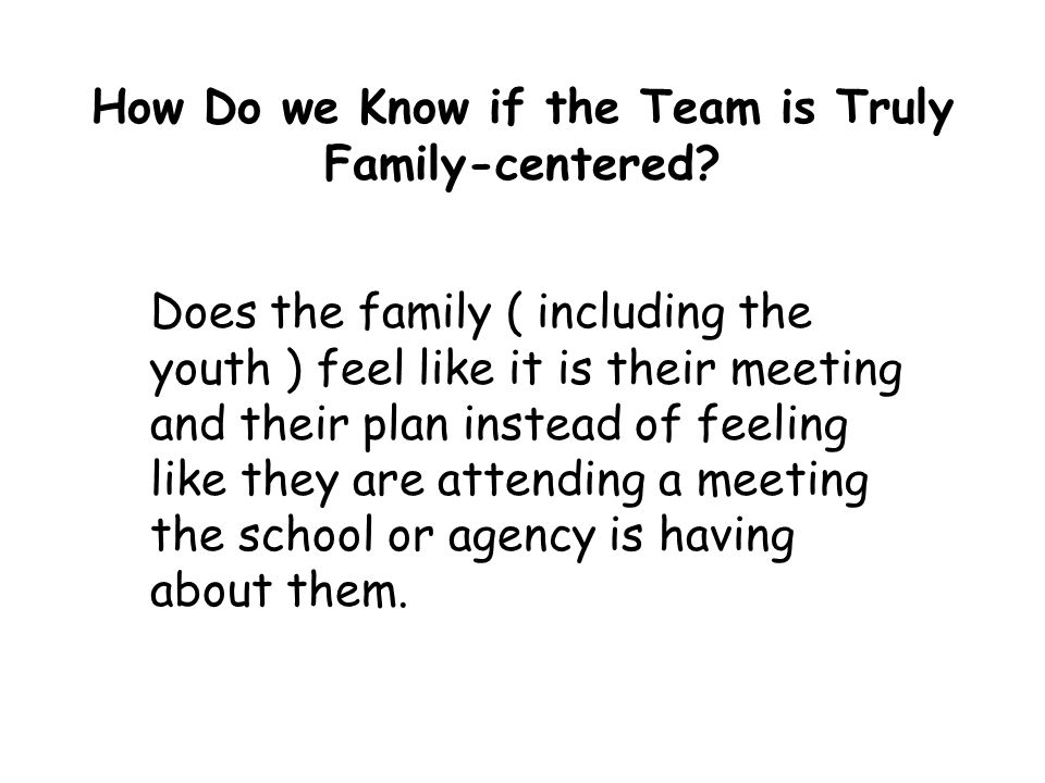 How Do we Know if the Team is Truly Family-centered