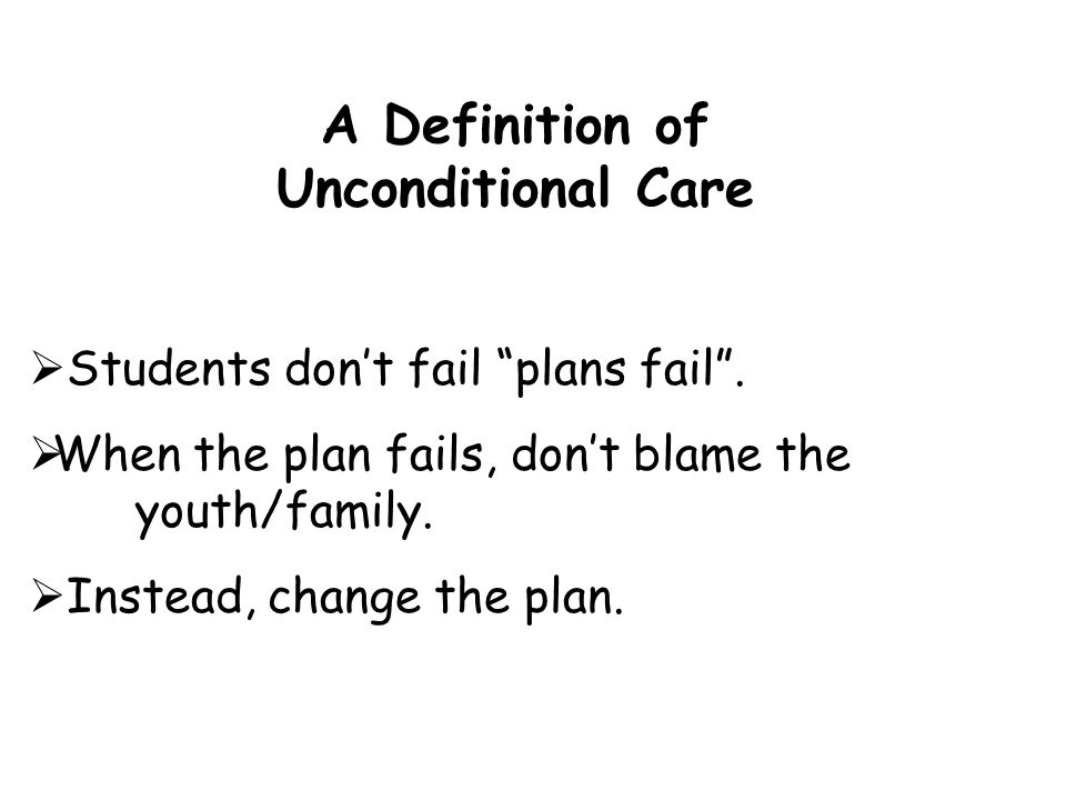 A Definition of Unconditional Care