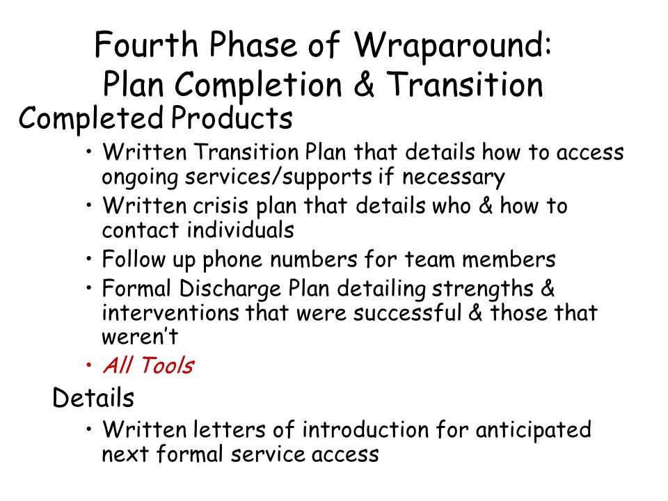Fourth Phase of Wraparound: Plan Completion & Transition