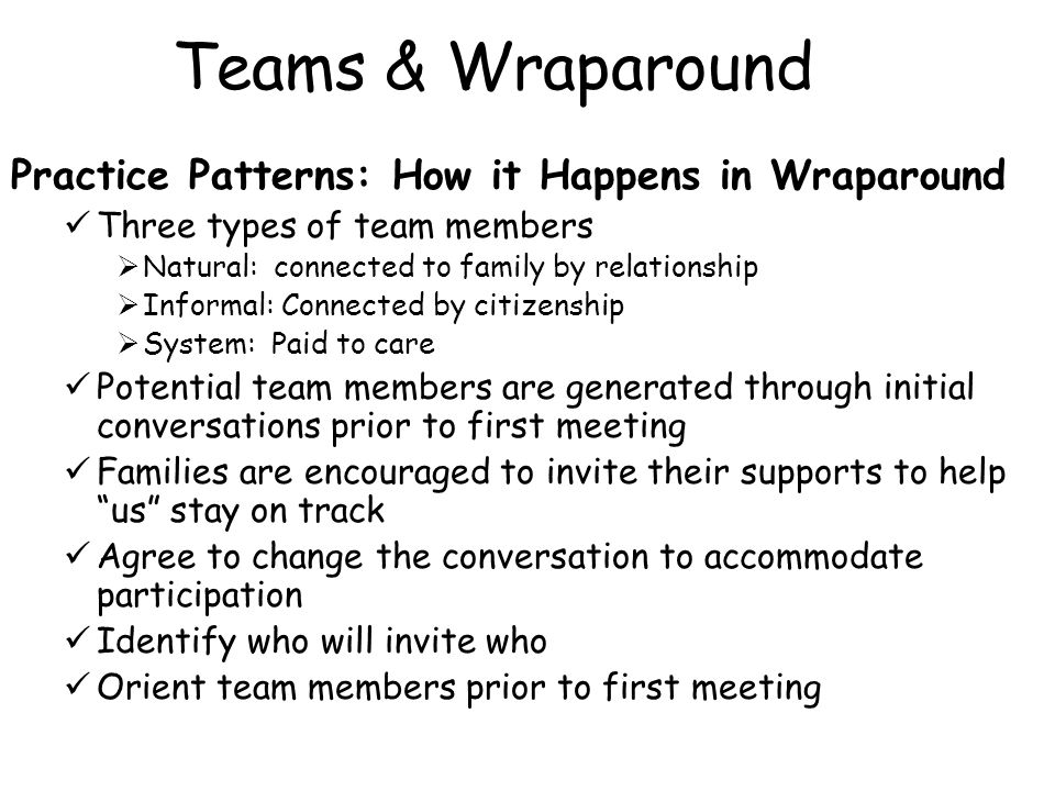 Teams & Wraparound Practice Patterns: How it Happens in Wraparound