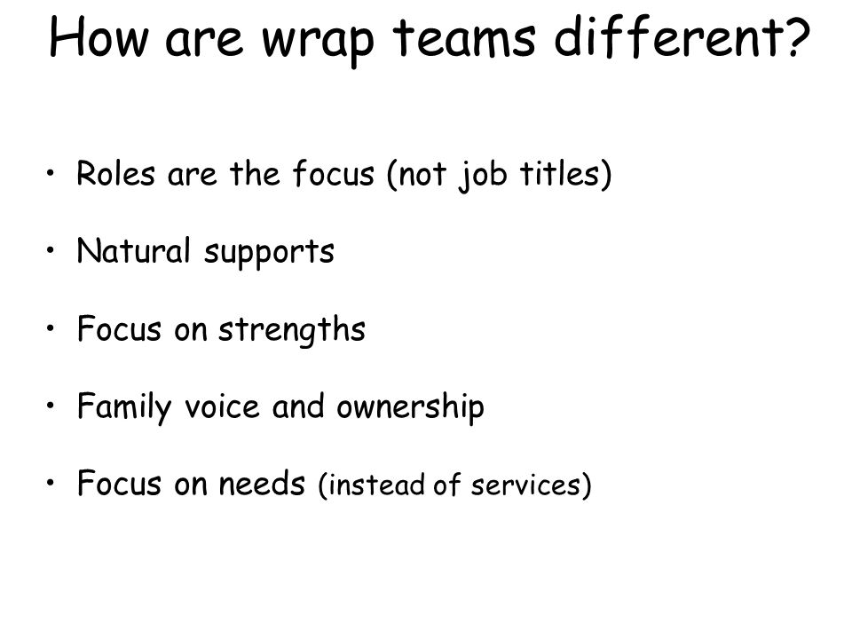 How are wrap teams different