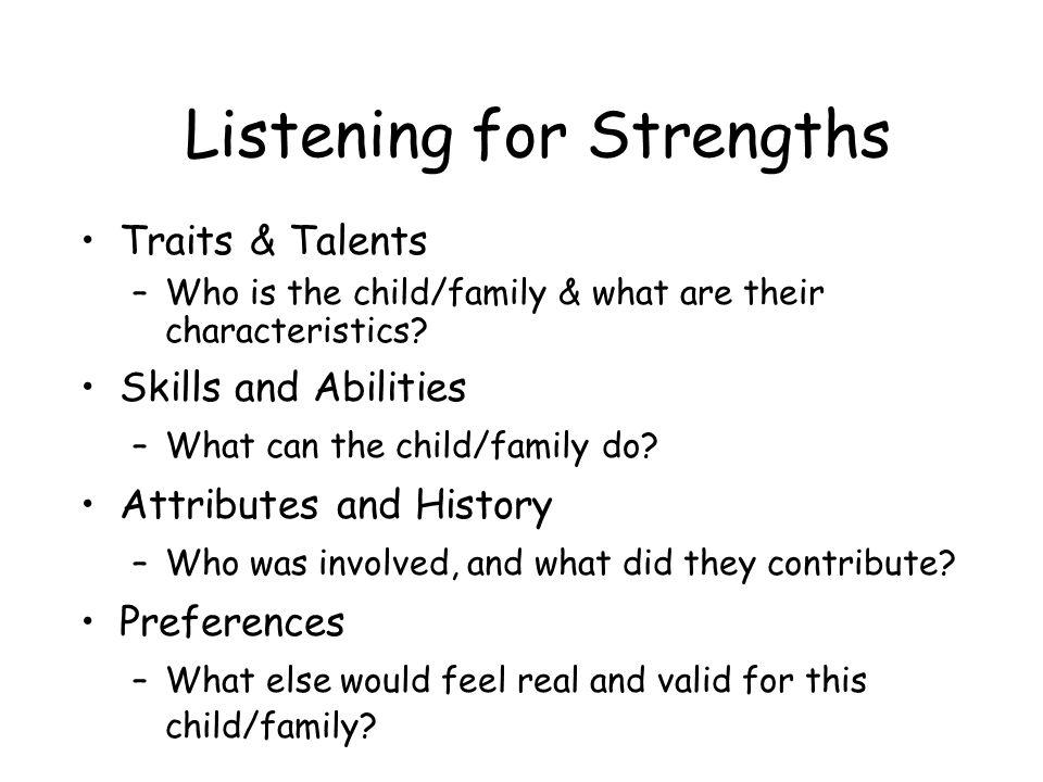 Listening for Strengths